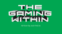 The Gaming Within