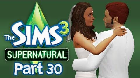 Let's Play The Sims 3 Supernatural - Part 30 (I Do)