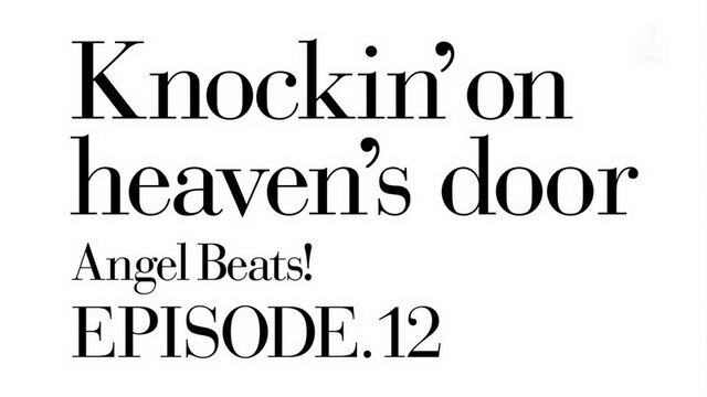 File:Angel Beats Ep 12.jpg