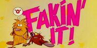 Fakin' It!