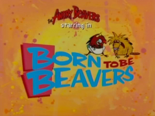 File:Born to Be Beavers title card.jpg