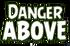 Danger Above EP
