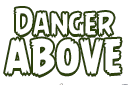 File:Danger Above EP.png