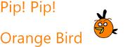 Pip Pip Orange Bird