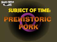 Prehistoric Pork Title Card