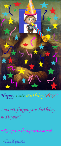 File:HOA's late birthday!.png