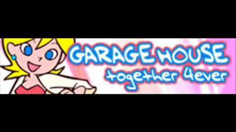 GARAGE HOUSE 「together 4ever」