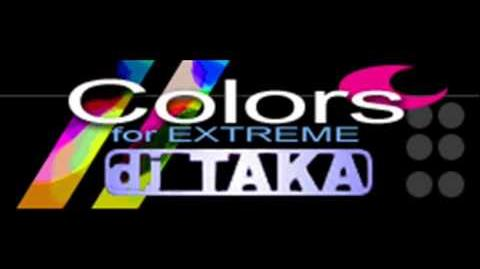 Dj TAKA - Colors (for EXTREME) HQ