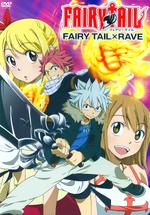 Fairy Tail OVA 6 Fairy Tail X Rave