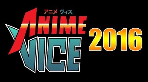 Anime Vice 2016