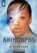 Animorphs 4 the message A Mensagem Brazilian 2011 cover