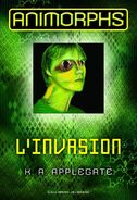 Animorphs 1 the invasion l'invasion 2011 french cover higher res