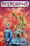 Animorphs 18 the decision la decision spanish cover ediciones b