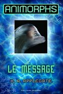 Animorphs 4 the message french 2011 cover