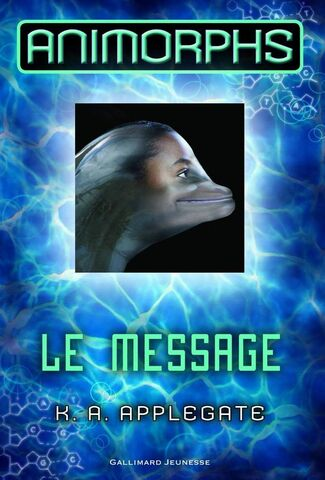 File:Animorphs 4 the message french 2011 cover.jpg