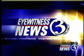 WFSB-TV's Channel 3 Eyewitness News Video Open From 2005