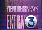 WFSB-TV's Channel 3 Eyewitness News' Eyewitness News Extra Video Open From The Early 1990's