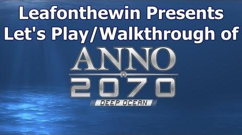 Anno 2070 Deep Ocean Let's Play Walkthrought Miracle in Danger - Long-Distance Supply