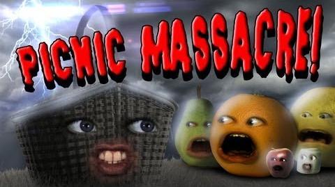 Annoying Orange: Picnic Massacre