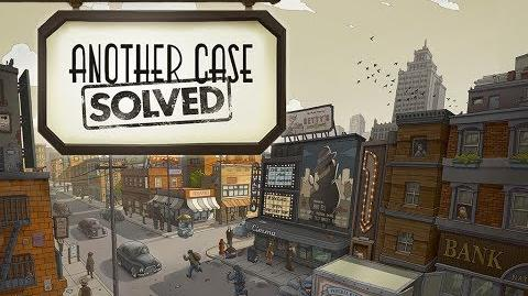 Another Case Solved - Trailer