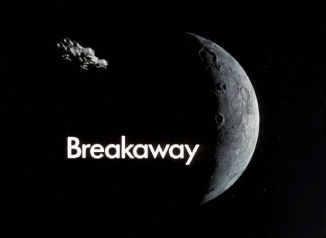 File:Space 1999 Breakaway Title Card.jpg