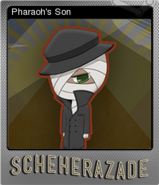 Pharaoh's Son Foil Card