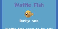 Waffle Fish
