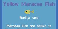 Yellow Maracas Fish