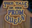 The Tale of the Prom Queen