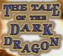 The Tale of the Dark Dragon