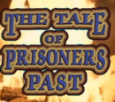 The Tale of Prisoners Past