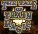 The Tale of Train Magic