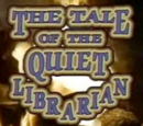 The Tale of the Quiet Librarian