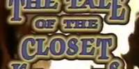 The Tale of the Closet Keepers