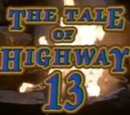 The Tale of Highway 13