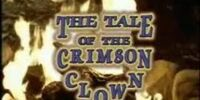 The Tale of the Crimson Clown