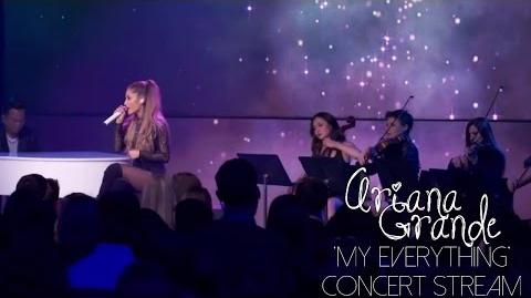 My Everything concert stream