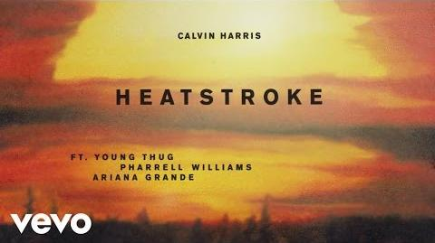 Calvin Harris - Heatstroke (preview) ft. Young Thug, Pharrell Williams, Ariana Grande