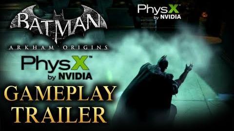 Batman Arkham Origins - NVIDIA PhysX Gameplay Trailer