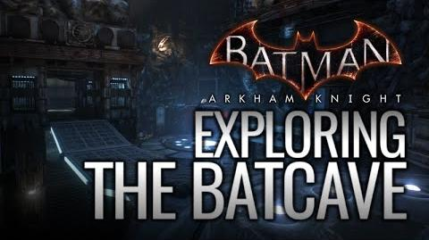 Batman- Arkham Knight - Exploring the Batcave