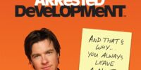 Arrested Development: And That's Why... You Always Leave a Note