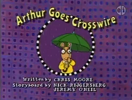 Arthur Goes Crosswire Title Card