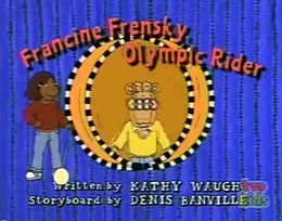 Francine Frensky, Olympic Rider Title Card