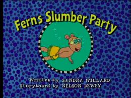 Fern's Slumber Party Title Card