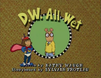 D.W. All Wet title card