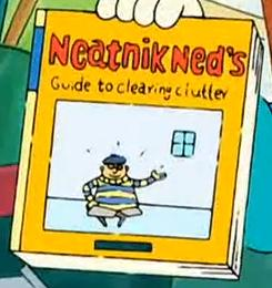 Neatnik Ned's Guide to clearing clutter