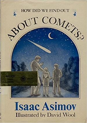 A how did we find out about comets