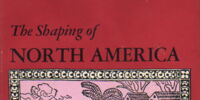 The Shaping of North America