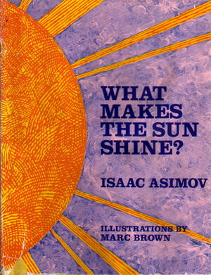 A what makes the sun shine