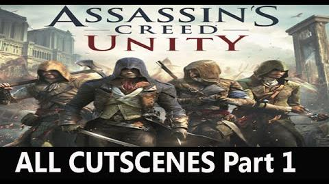 "Assassin's Creed Unity all cutscenes HD Movie ""Part 1"""